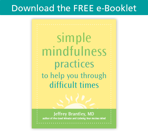 Download the free e-booklet: Simple Mindfulness Practices by Jeff Brantley