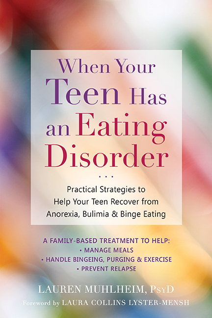When Your Teen Has an Eating Disorder cover