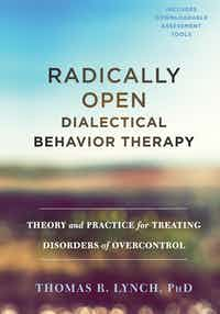 cover image for Radically Open-Dialectical Behavior Therapy