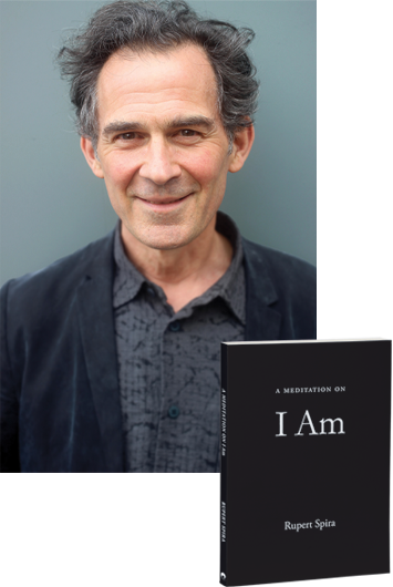 Photo of Rupert Spira, a caucasian man with black and gray hair next to book titled Meditations On I Am