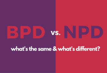 BPD vs. NPD: What's the same & what's different?