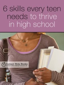 6 skills every teen needs to thrive in high school